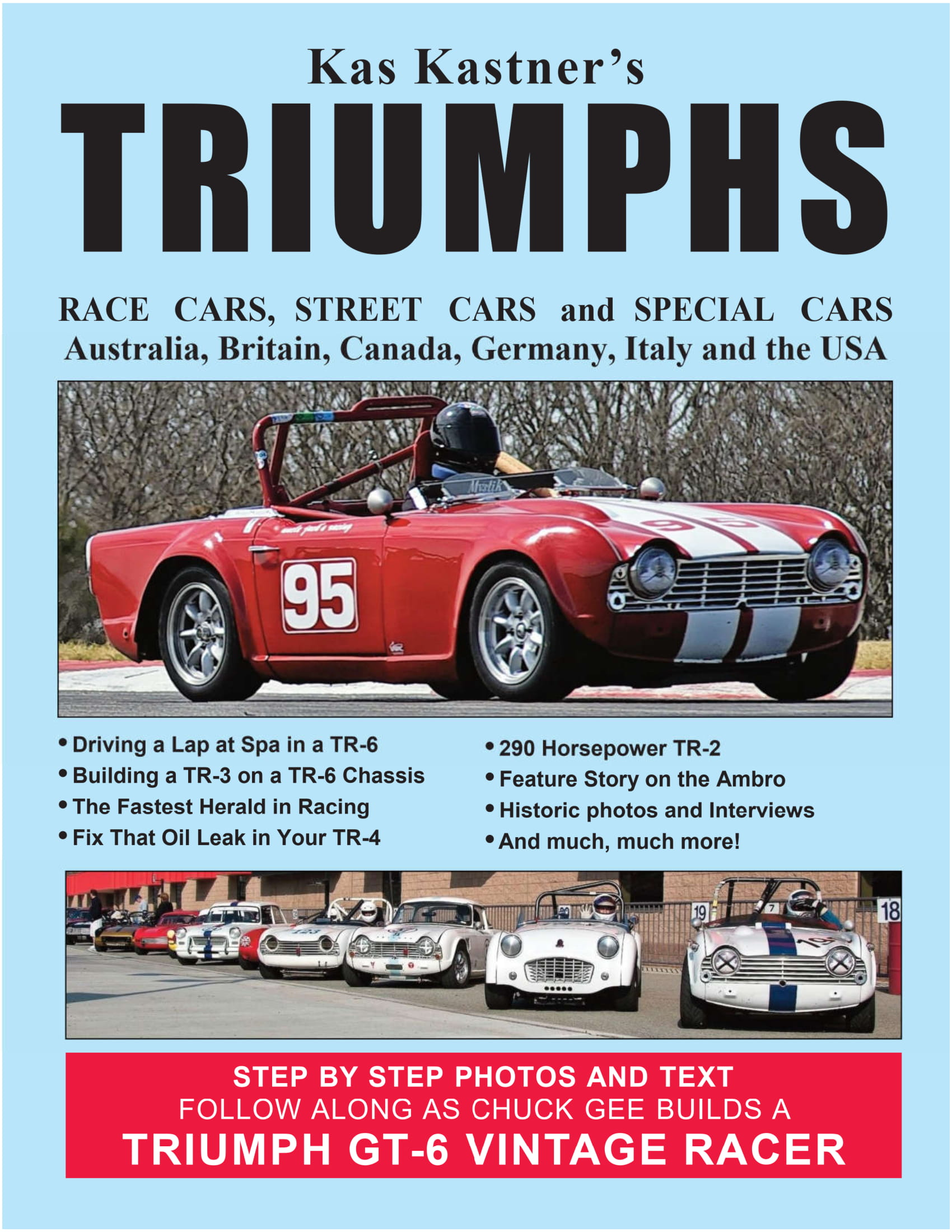 Kas Kastners Triumphs, Race Cars, Street Cars and Special Cars